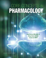 Core Concepts In Pharmacology by Norm Holland