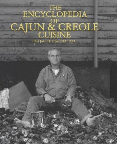 Encyclopedia Of Cajun And Creole Cuisine