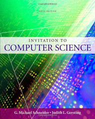 Invitation to Computer Science  by Michael Schneider