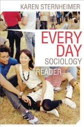 Everyday Sociology Reader by Karen Sternheimer