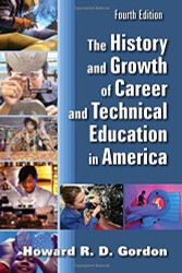 History And Growth Of Career And Technical Education In America