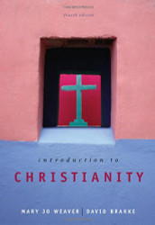 Introduction To Christianity - by Weaver