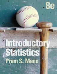Introductory Statistics by Prem S. Mann