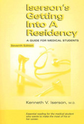 Iserson'S Getting Into A Residency
