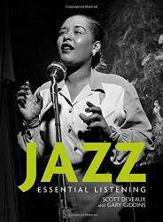 Jazz: Essential Listening  by Scott Deveaux