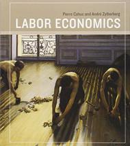Labor Economics by Pierre Cahuc