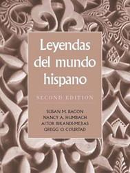 Leyendas Del Mundo Hispano by Susan M Bacon