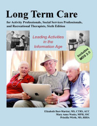 Long-Term Care For Activity Professionals Social Services Professionals And Recreational Therapists