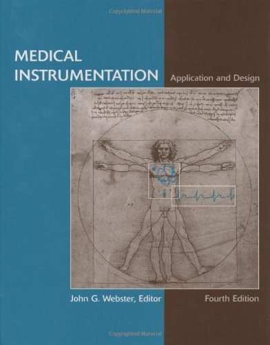 Medical Instrumentation Application And Design