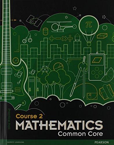 Middle Grade Math Common Core Course 2