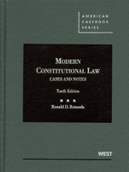 Modern Constitutional Law Cases And Notes - by Rotunda