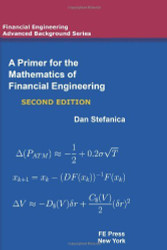 Primer For The Mathematics Of Financial Engineering