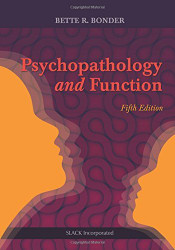 Psychopathology And Function  by Bette Bonder Faota