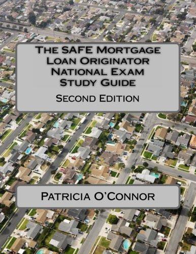 Safe Mortgage Loan Originator National Exam Study Guide