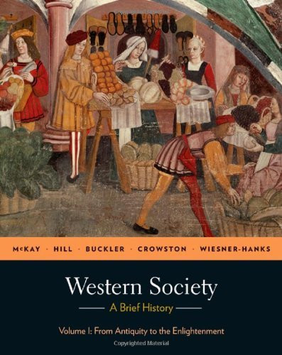 Western Society A Brief History Volume 1