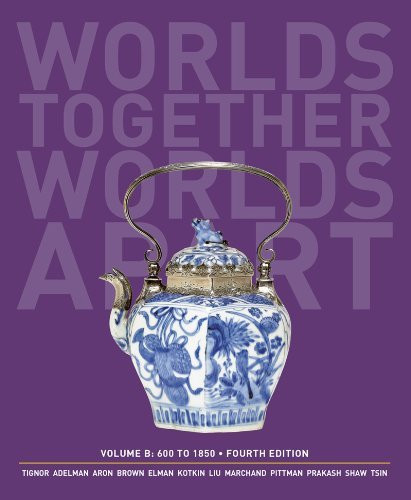 Worlds Together Worlds Apart Volume B