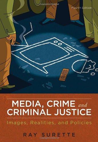 Media Crime And Criminal Justice