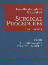 Anesthesiologist's Manual Of Surgical Procedures