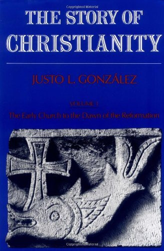 Story Of Christianity Volume 1