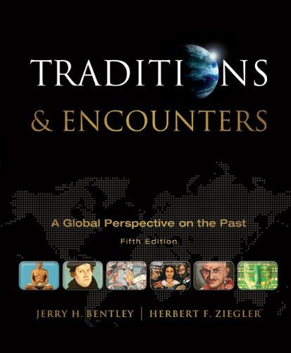 Traditions And Encounters A Global Perspective On The Past