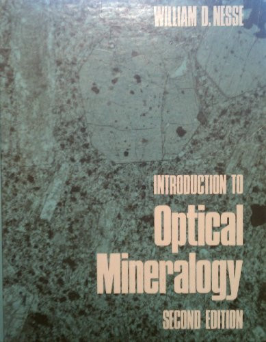 Introduction To Optical Mineralogy