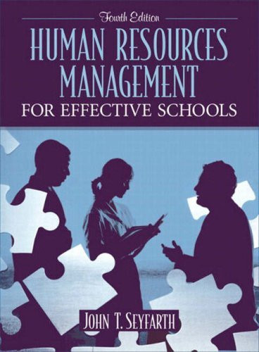 Human Resource Leadership For Effective Schools