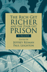 Rich Get Richer And The Poor Get Prison