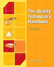Quality Technician's Handbook