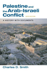 Palestine And The Arab-Israeli Conflict