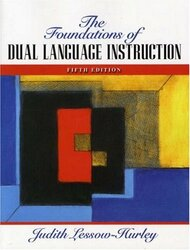 Foundations Of Dual Language Instruction