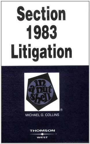 Section 1983 Litigation In A Nutshell