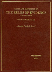 Cases And Materials On The Rules Of Evidence