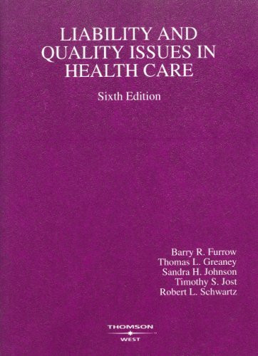 Liability And Quality Issues In Health Care