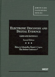 Electronic Discovery And Digital Evidence Cases And Materials
