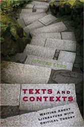 Texts And Contexts Writing About Literature With Critical Theory