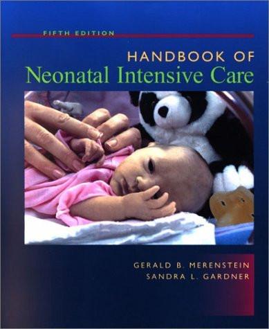 Handbook Of Neonatal Intensive Care