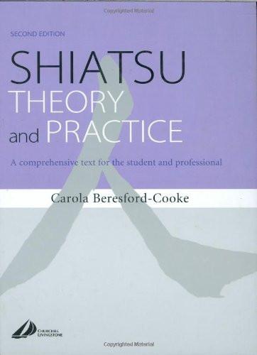 Shiatsu Theory And Practice