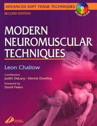 Modern Neuromuscular Techniques With Dvd