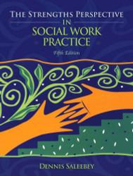 Strengths Perspective In Social Work Practice