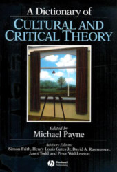Dictionary Of Cultural And Critical Theory
