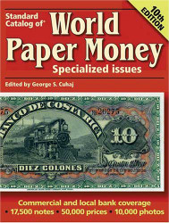 Standard Catalog Of World Paper Money Specialized Issues Volume 1