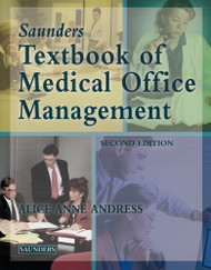 Saunders' Textbook Of Medical Office Management