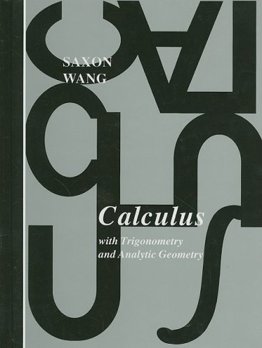 Calculus With Trigonometry And Analytic Geometry