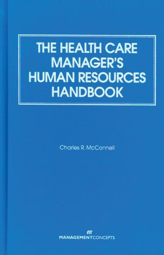 Health Care Manager's Human Resources Handbook