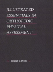 Illustrated Essentials In Orthopedic Physical Assessment