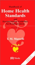 Handbook Of Home Health Standards And Documentation Guidelines For Reimbursement