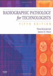 Radiographic Pathology For Technologists