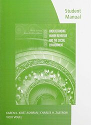 Student Manual For Zastrow/Kirst-Ashman's Understanding Human Behavior And The Social Environment