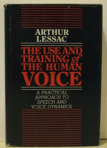 Use And Training Of The Human Voice