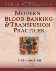 Modern Blood Banking And Transfusion Practices